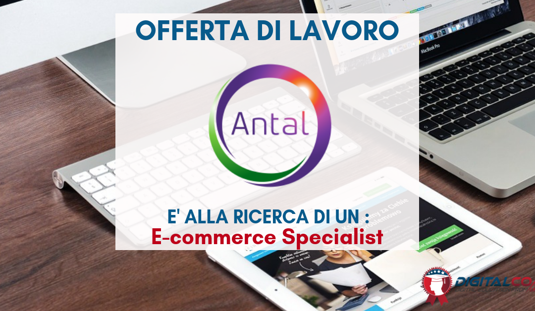E-commerce Specialist – Varese – Antal