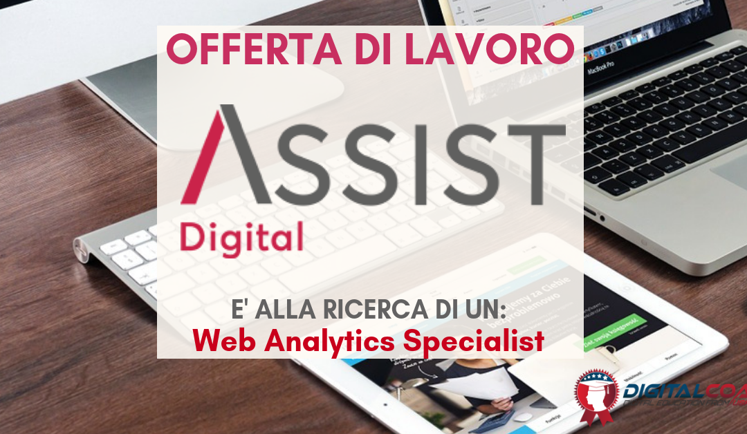 Web Analytics Specialist – Milano – Assist Digital