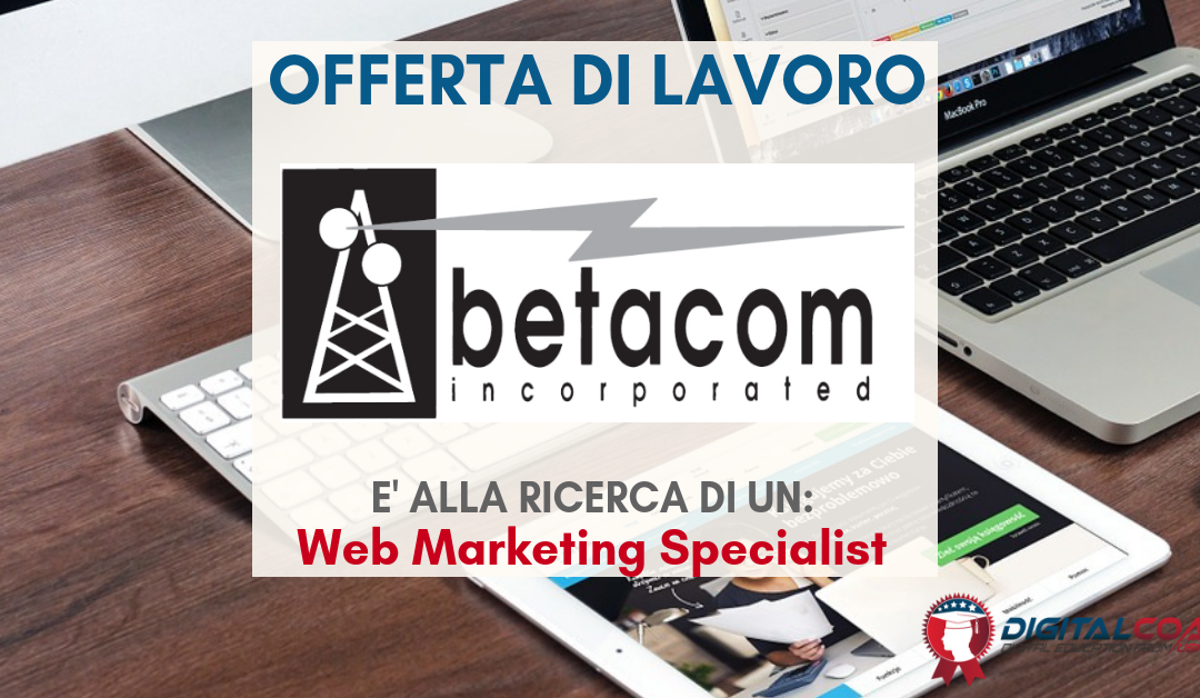Web Marketing Specialist – Torino – Betacom