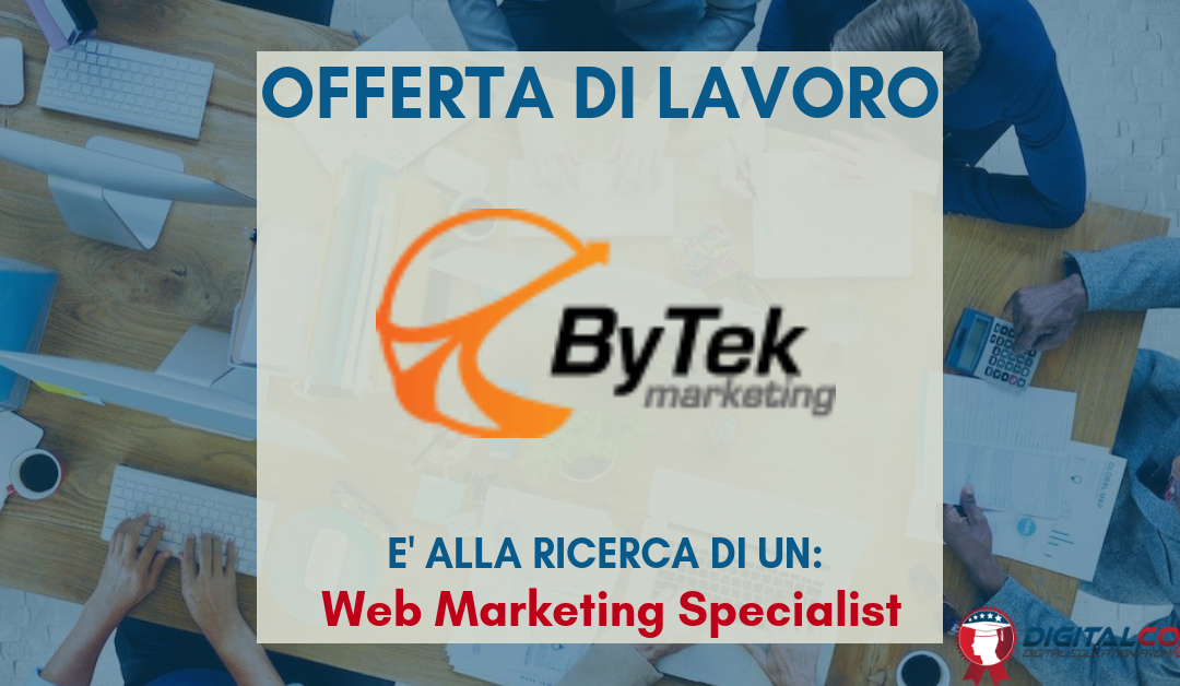 Web Marketing Specialist – Viterbo – ByTek Marketing