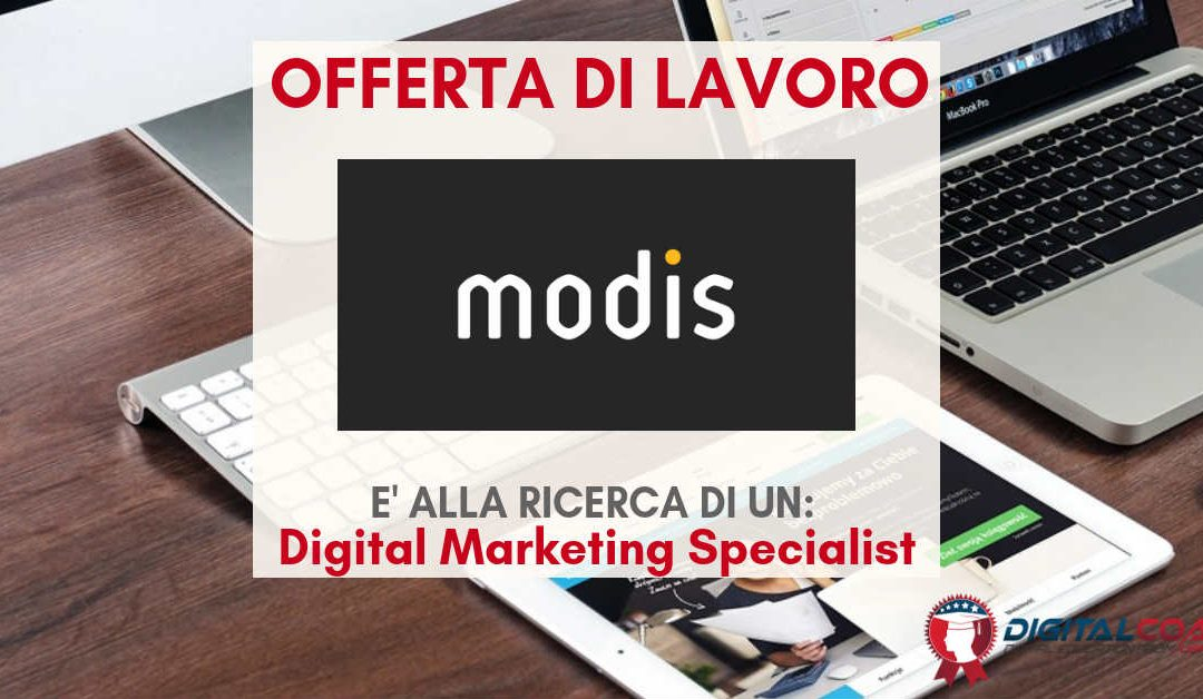 Digital Marketing Specialist – Roma – Modis