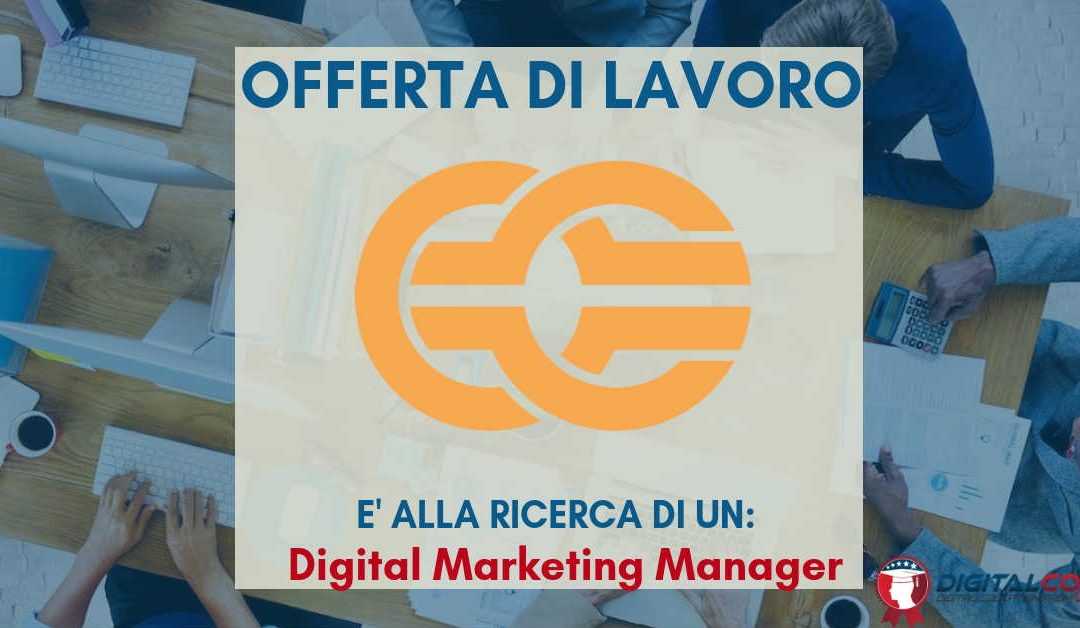 Digital Marketing Manager – Milano – Future Manager Recruitment