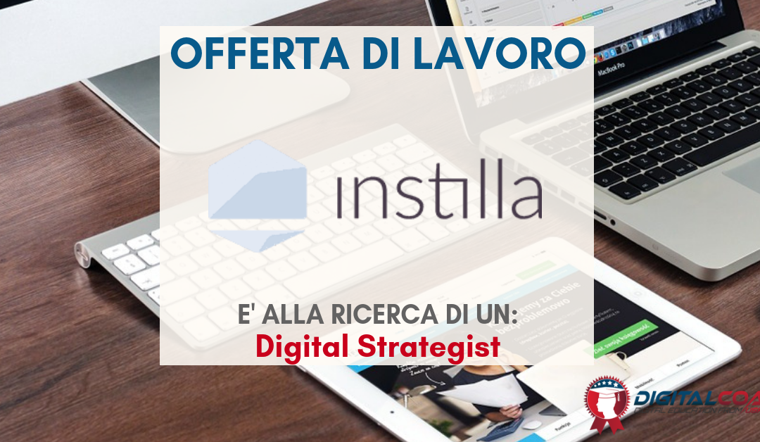 Digital Strategist – Milano- Instilla