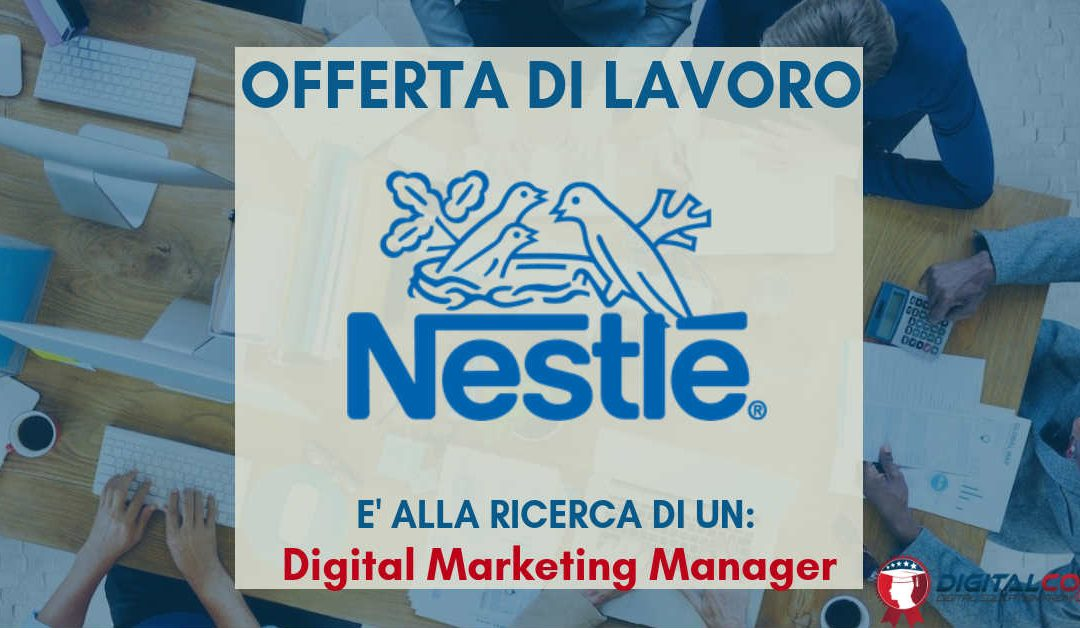 Digital Marketing Manager Nestle