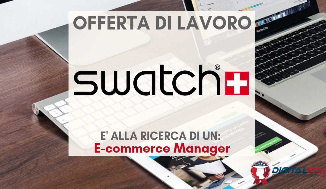 E-commerce Manager – Milano – Swatch Group