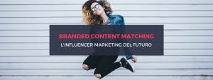 randed-content-matching-futuro-inluencer-marketing