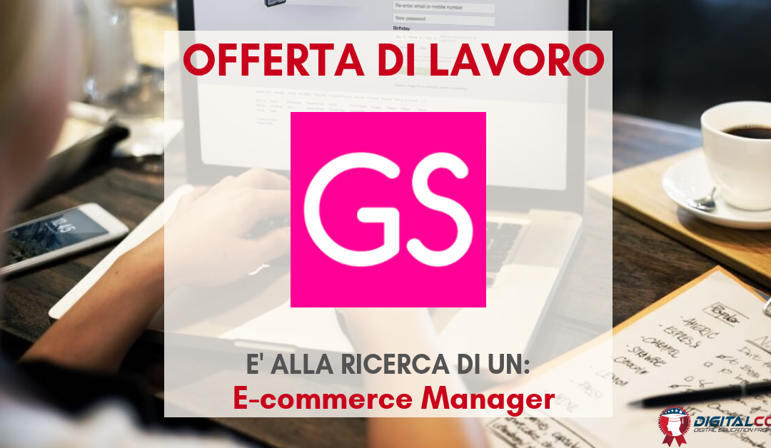 E-commerce Manager – Verona – GSXecutive