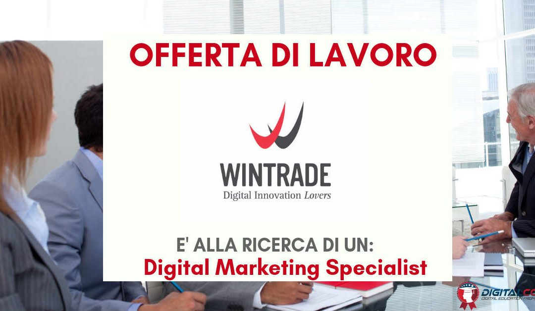 Digital Marketing Specialist – Verona – WINTRADE