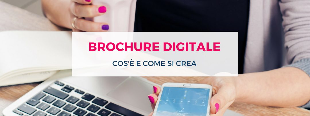 Come creare brochure digitale