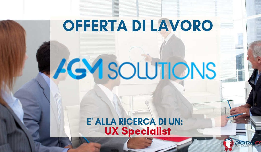 UX Specialist – Milano – AGM Solutions