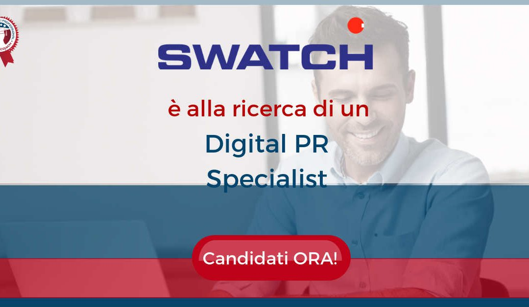 Digital PR Specialist – Milano – Swatch Group