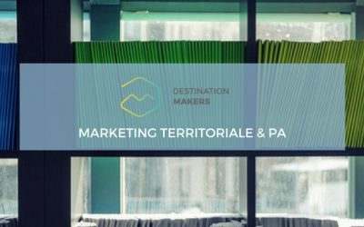 Destination Makers: digital marketing territoriale per la PA