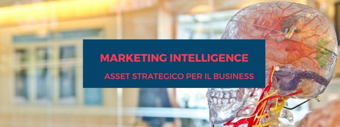Marketing Intelligence, analizzare per migliorare i processi di decision making