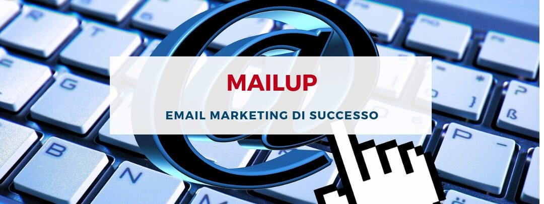 MailUp: email marketing di successo