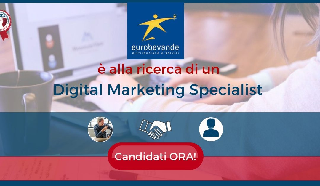 Digital Marketing Specialist – Pordenone – Eurobevande