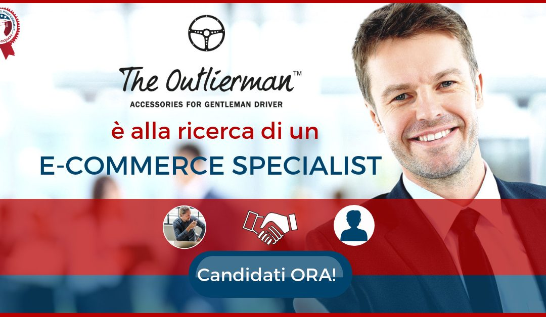 E-commerce Marketing Specialist – Bologna – The Outlierman