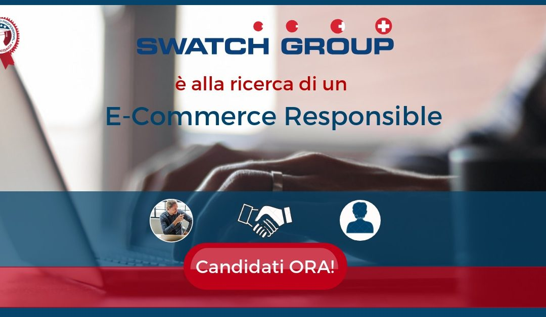 E-Commerce Responsible - Milano - Swatch Group