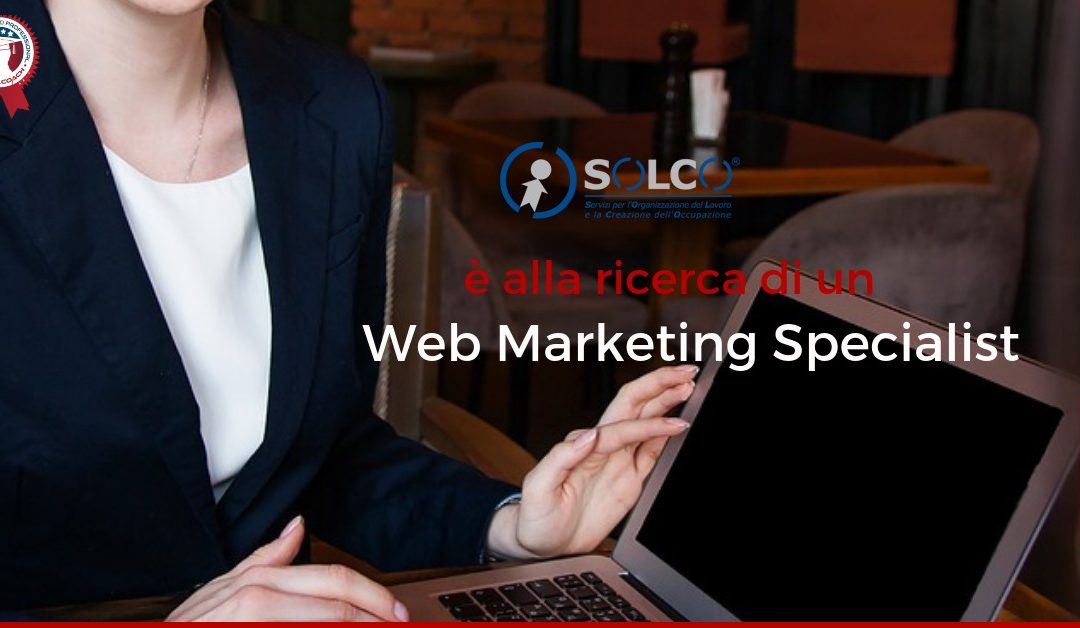 Web Marketing Specialist – Roma – Solco Srl