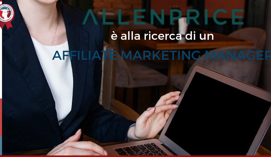 affiliate-marketing-manager-milano-allenprice