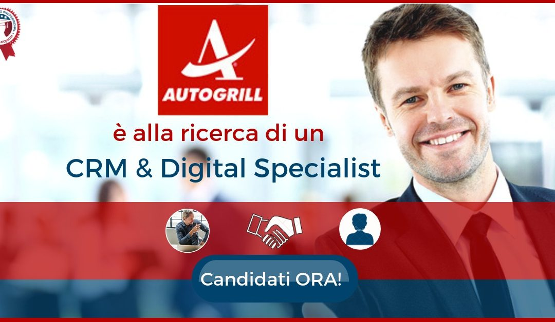 CRM & Digital Specialist – Milano – Autogrill
