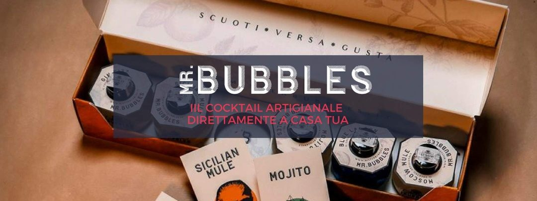 Mr Bubbles, il cocktail artigianale viaggia on-line