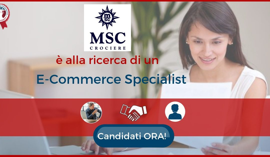 B2C E-Commerce Specialist - Napoli - MSC