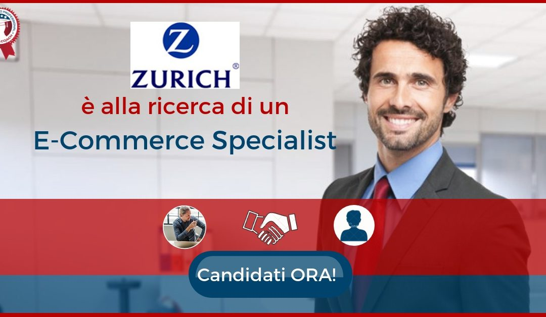 E-commerce Specialist - Milano - Zurich Insurance