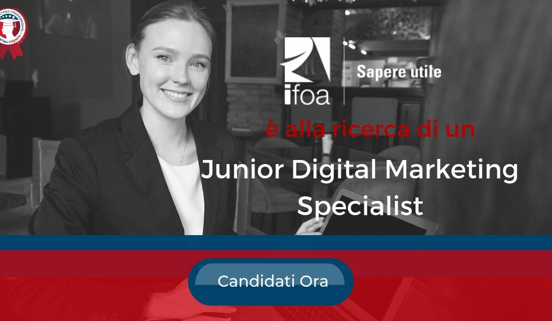 Junior Digital Marketing Specialist - Reggio Emilia - IFOA