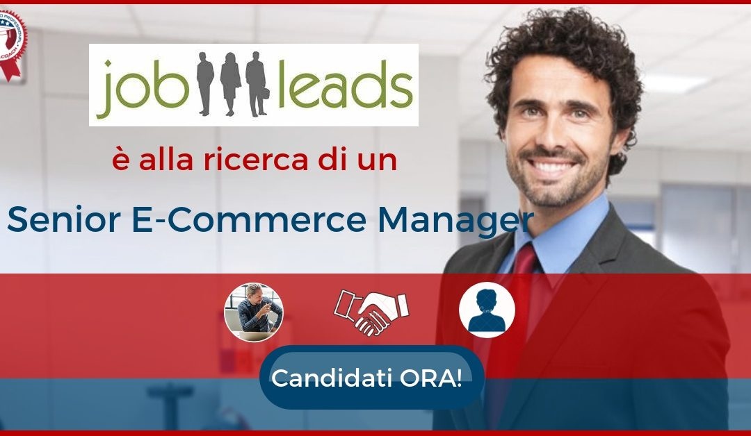 Senior E-Commerce Manager - Milano - Jobleads.de