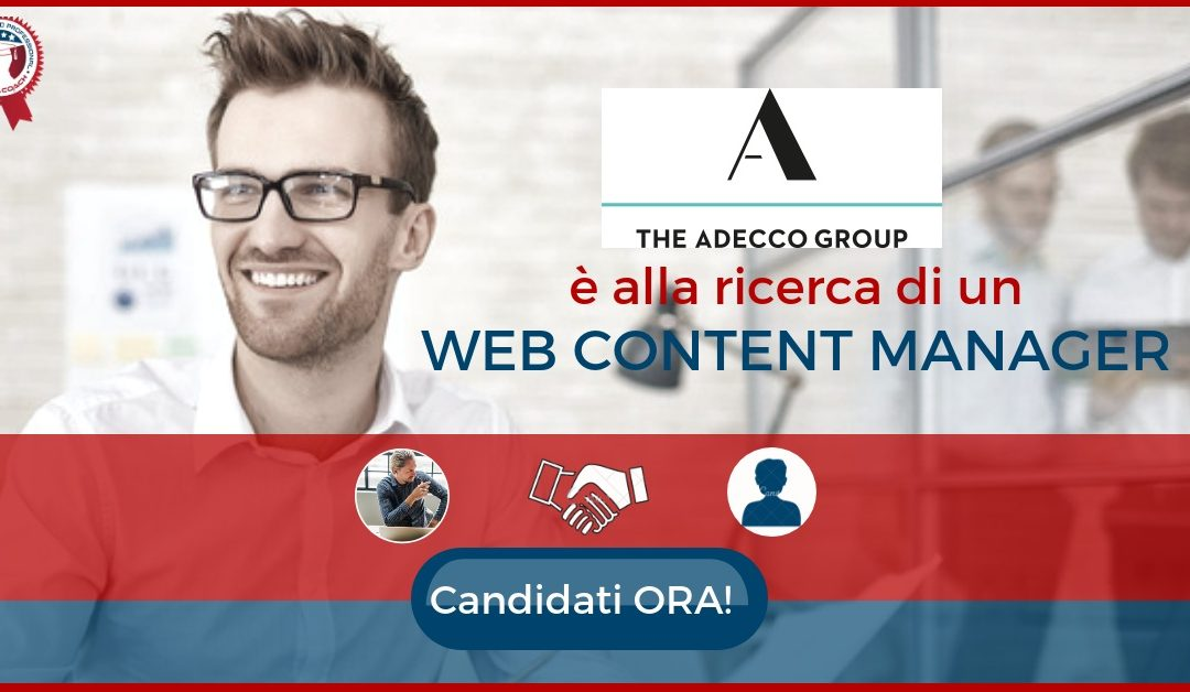 Web Content Manager - Fidenza - The Adecco (1)