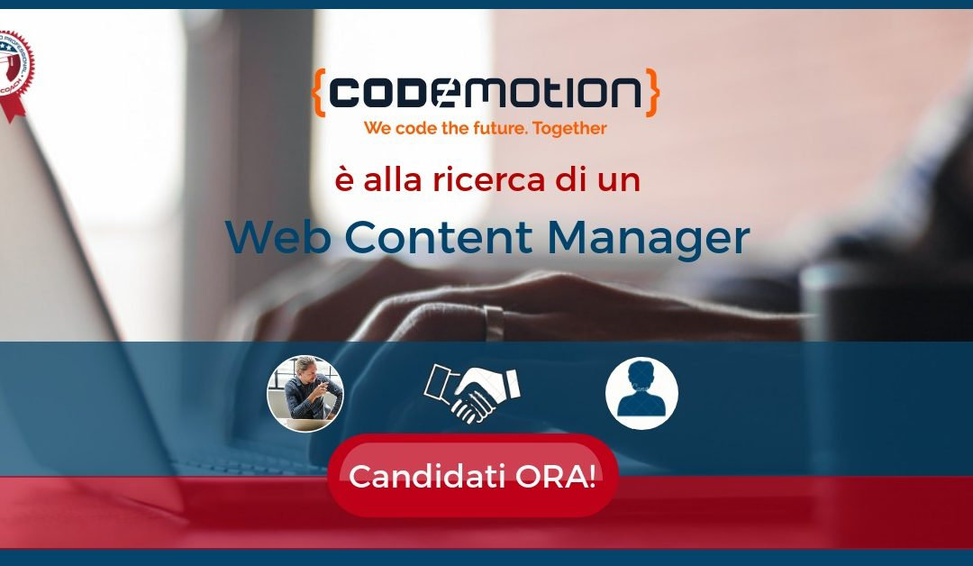 Web Content Manager - Roma - Codemotion
