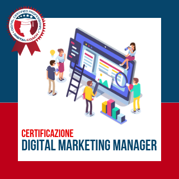 Corso con certificazione in Digital Marketing Manager