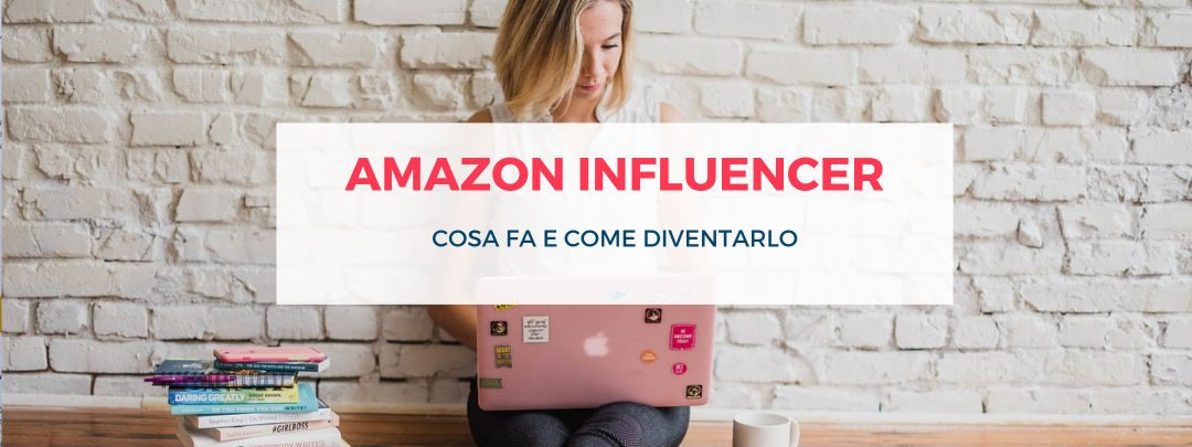 amazon-influencer - evidenza