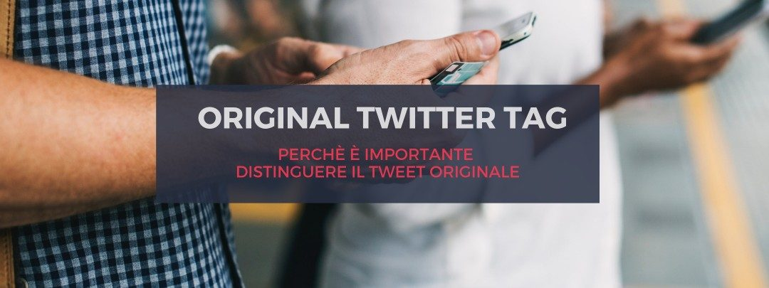 cos'è original twitter tag