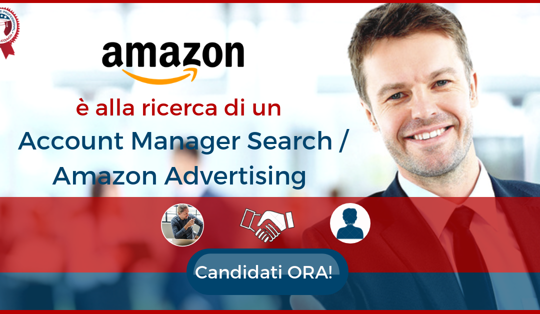 Account Manager Search Amazon Advertising - Milano - Amazon