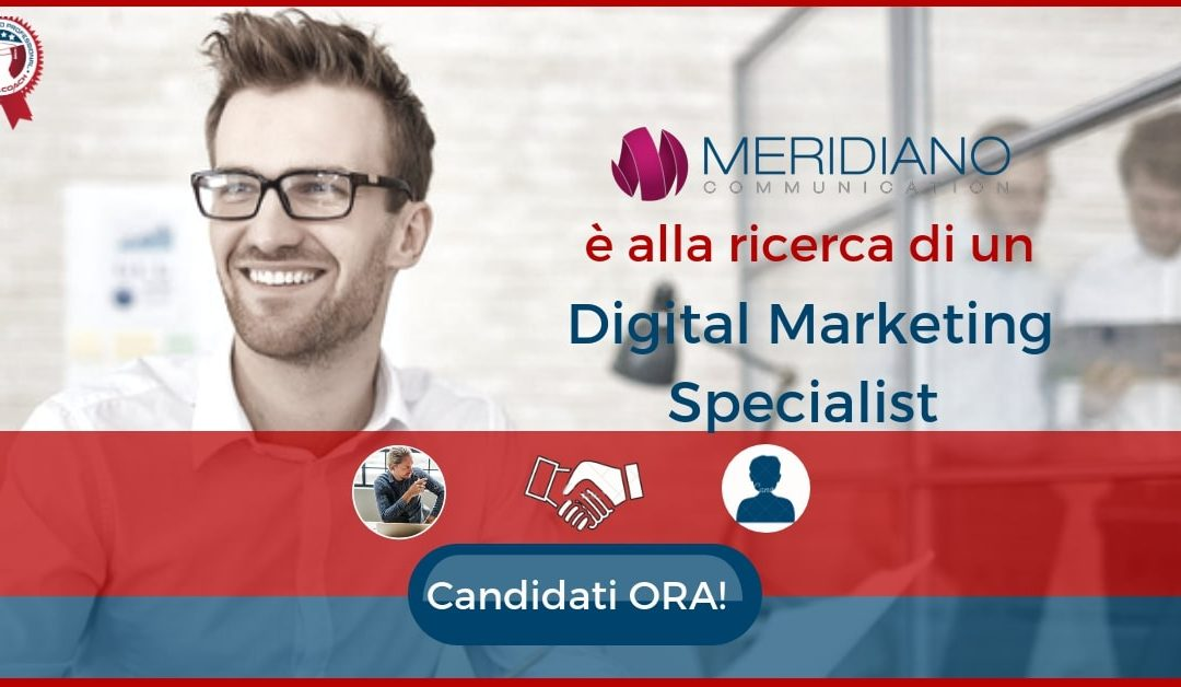 Digital Marketing Specialist – Roma – Meridiano Communication