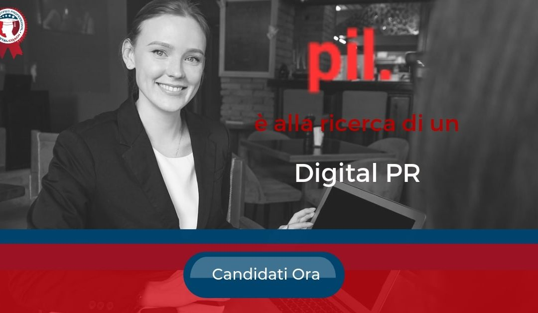 Digital PR – Milano – Pil associati