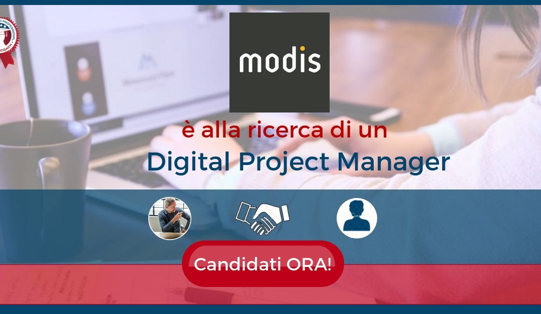 Digital Project Manager – Firenze – Modis