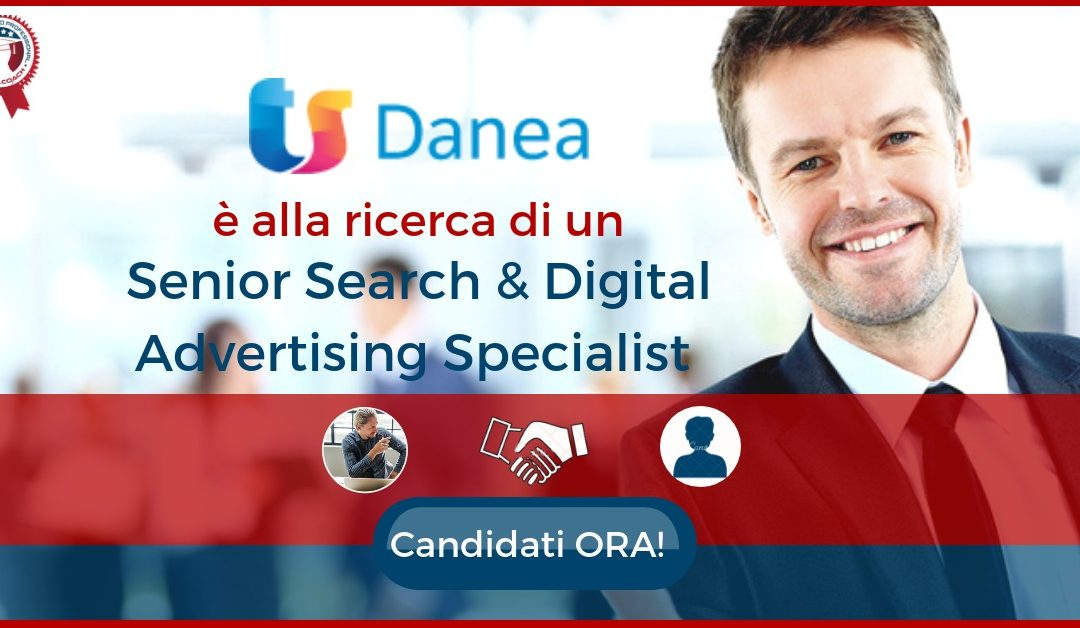 Senior Search & Digital Advertising Specialist - Vigonza - Danea Soft
