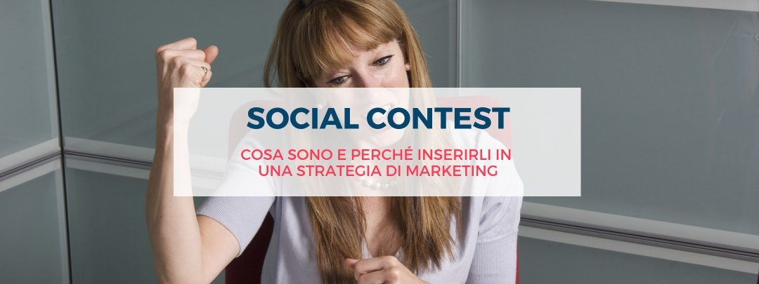 Social Contest: cosa sono e perché inserirli in una strategia di Marketing