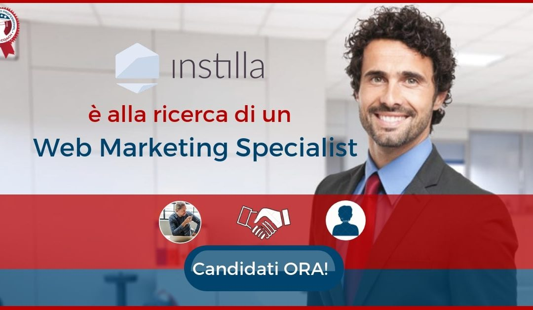 Web Marketing Specialist - Milano - Instilla