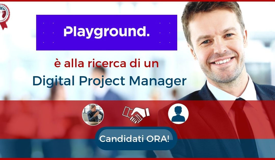 Digital Project Manager – Crenusco sul Naviglio – PLAYGROUND