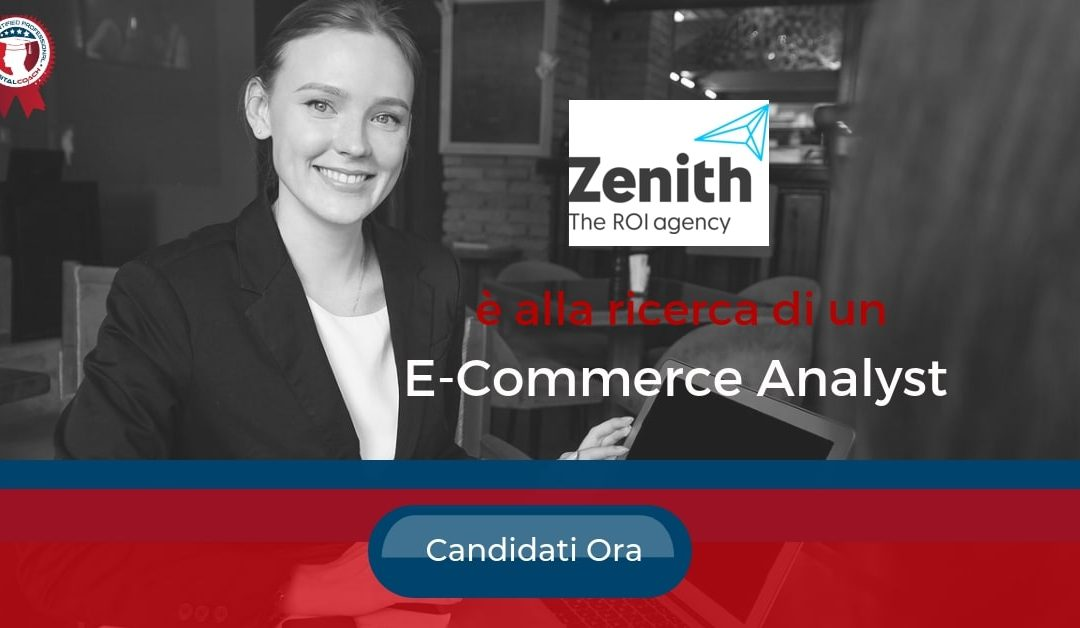 E-Commerce Analyst – Milano – Zenith