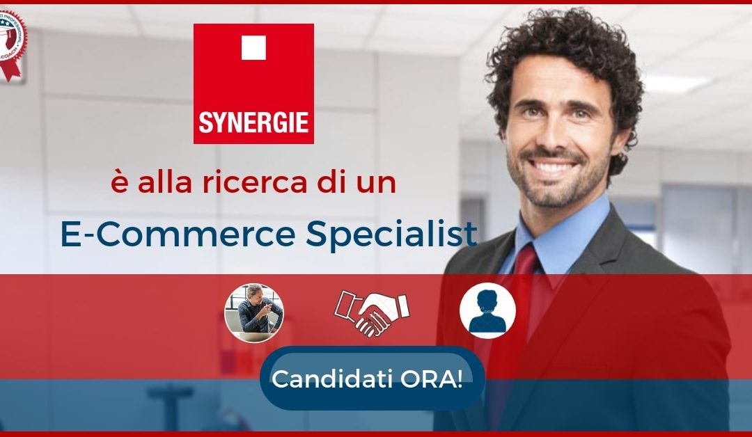 E-Commerce Specialist - Milano - Synergie