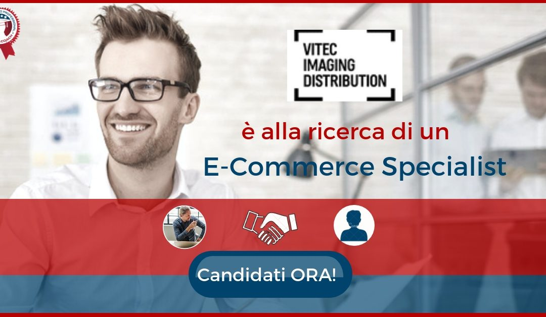 E-Commerce Specialist – Vicenza – Vitec Imaging Distribution