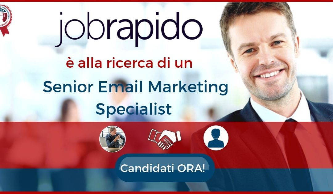 Senior Email Marketing Specialist - Milano - Jobrapido