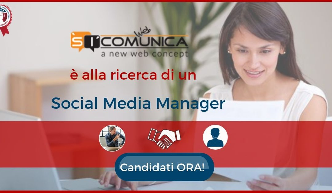 Social Media Manager - Milano - SiCominucaWeb