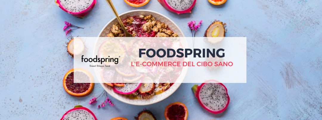 Foodspring: l'e-commerce del cibo sano