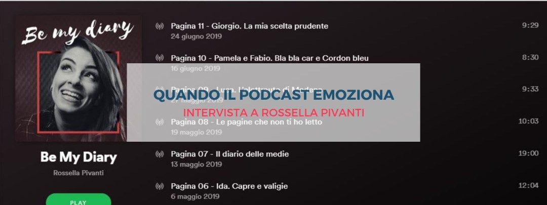 Be my diary, quando il podcast emoziona