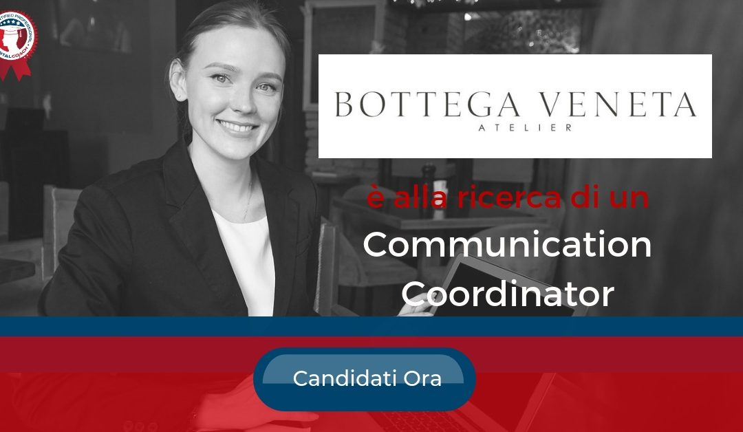 Communication Coordinator – Milano – Bottega Veneta